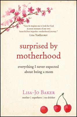 Surprised by Motherhood (eBook)