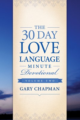The 30-Day Love Language Minute Devotional Volume 2 (eBook)