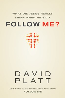 What Did Jesus Really Mean When He Said Follow Me? (eBook)
