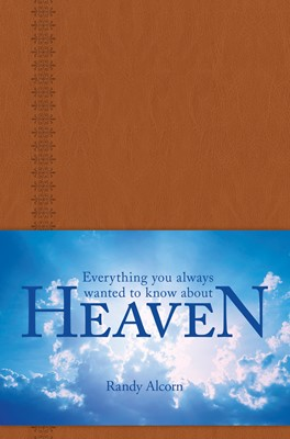 Everything You Always Wanted to Know about Heaven (eBook)