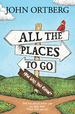 All the Places to Go . . . How Will You Know? (eBook)