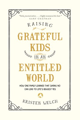 Raising Grateful Kids in an Entitled World (eBook)