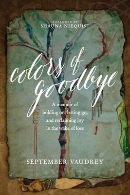 Colors of Goodbye (eBook)