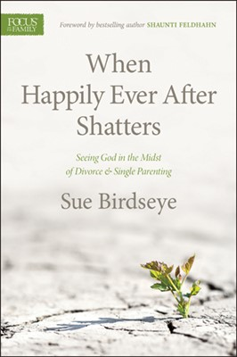 When Happily Ever After Shatters (eBook)