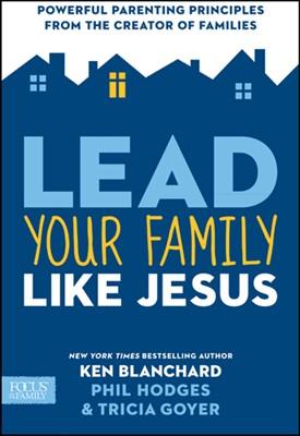 Lead Your Family Like Jesus (eBook)