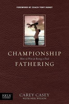 Championship Fathering (eBook)