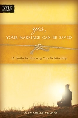 Yes, Your Marriage Can Be Saved (eBook)