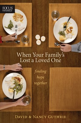 When Your Family's Lost a Loved One (eBook)