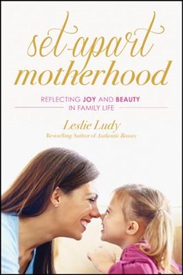 Set-Apart Motherhood (eBook)