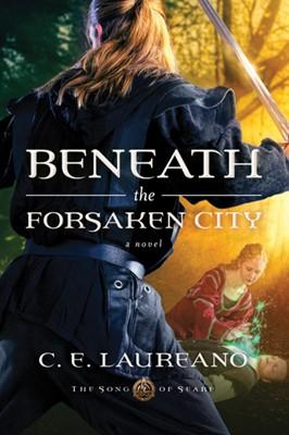 Beneath the Forsaken City (eBook)