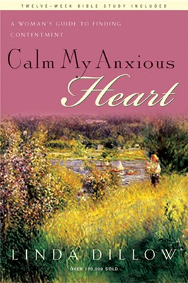 Calm My Anxious Heart (eBook)