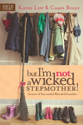But I'm NOT a Wicked Stepmother! (eBook)