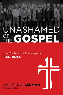 Unashamed of the Gospel (eBook)