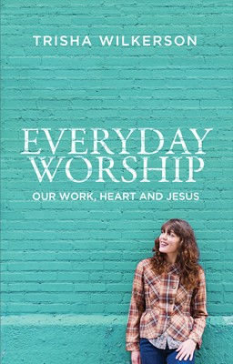 EVERYDAY WORSHIP