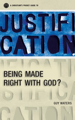 A Christian's Pocket Guide to Justification