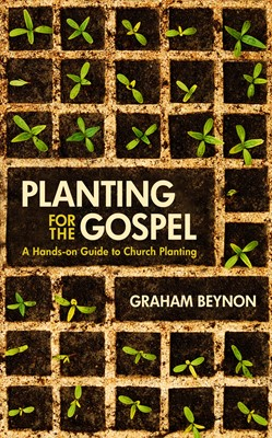 Planting for the Gospel