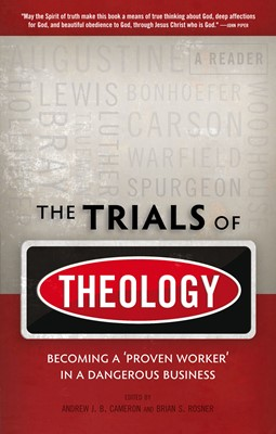 The Trials of Theology