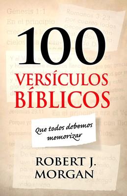 100 versículos bíblicos que todos debemos memorizar (eBook)