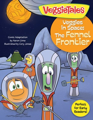 Veggies in Space: The Fennel Frontier (eBook)