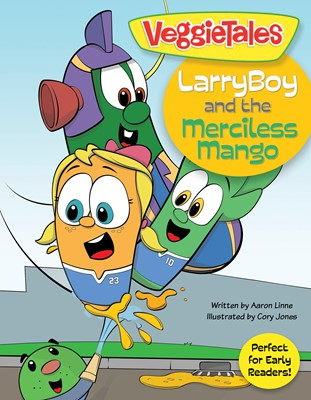 LarryBoy and the Merciless Mango (eBook)