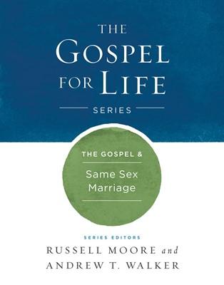The Gospel & Same-Sex Marriage (eBook)
