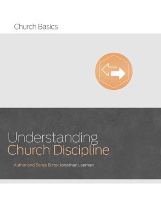 Understanding Church Discipline (eBook)