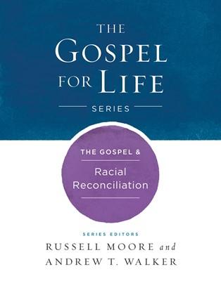 The Gospel & Racial Reconciliation (eBook)