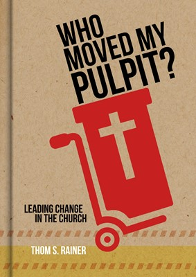Who Moved My Pulpit? (eBook)
