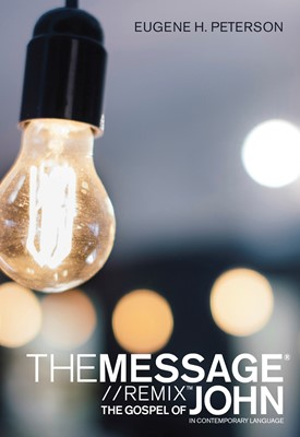 The Message Gospel of John in Contemporary Language (eBook)
