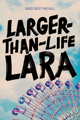 Larger-Than-Life Lara (eBook)