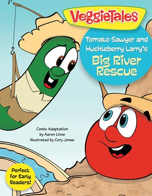 Tomato Sawyer and Huckleberry Larry's Big River Rescue (eBook)