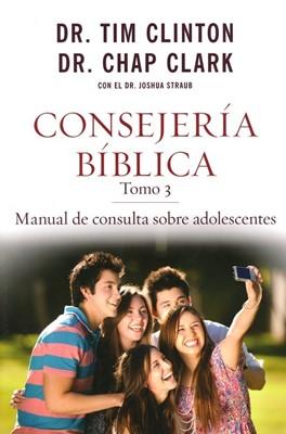 Consejería Bíblica, tomo 3: Manual de consulta sobre adolescentes
