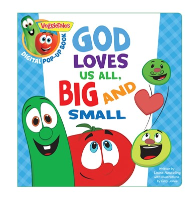 VeggieTales: God Loves Us All, Big and Small, a Digital Pop-Up Book (eBook)