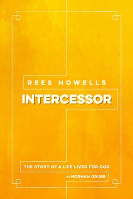 Rees Howells, Intercessor (eBook)