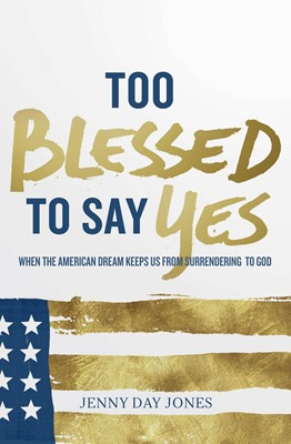 Too Blessed to Say Yes (eBook)
