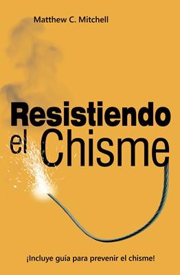 Resistiendo el Chisme (eBook)