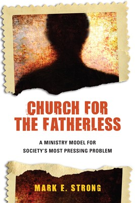 Church for the Fatherless (Digital delivered electronically)