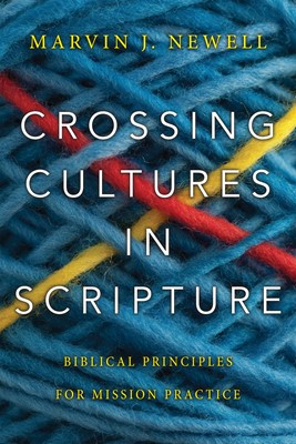 Crossing Cultures in Scripture (Digital delivered electronically)