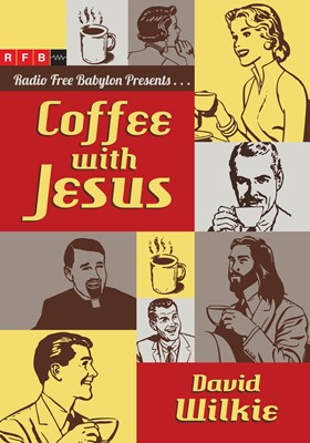 Coffee with Jesus (Digital delivered electronically)