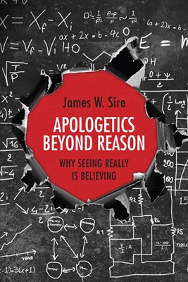 Apologetics Beyond Reason (Digital delivered electronically)