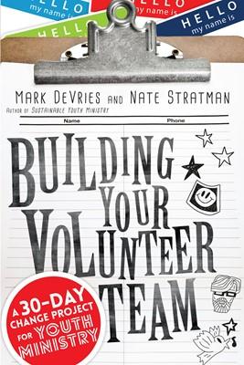 Building Your Volunteer Team (Digital delivered electronically)