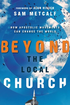 Beyond the Local Church (Digital delivered electronically)