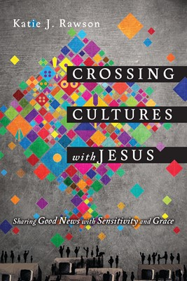 Crossing Cultures with Jesus (Digital delivered electronically)