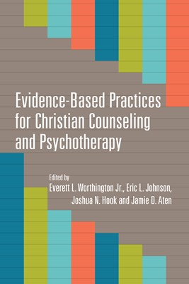 Evidence-Based Practices for Christian Counseling and Psychotherapy (Digital delivered electronically)