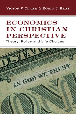 Economics in Christian Perspective (Digital delivered electronically)