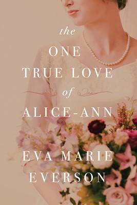 The One True Love of Alice-Ann (eBook)