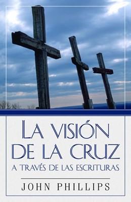 La Visión de la cruz a través de las Escrituras