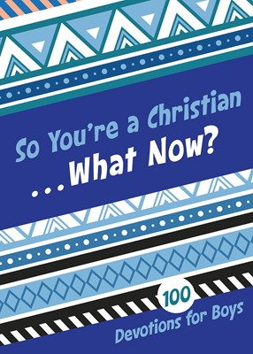 So You're a Christian . . . What Now? (eBook)