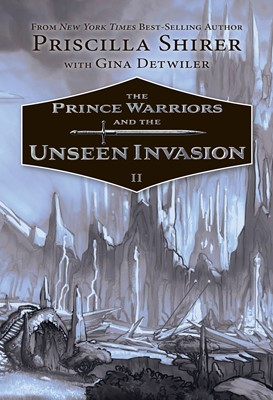 The Prince Warriors and the Unseen Invasion (eBook)