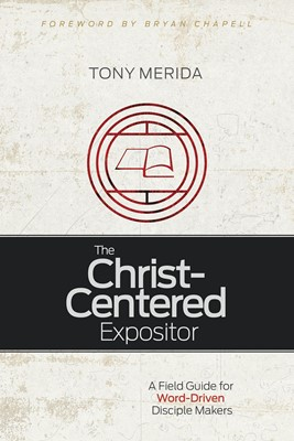 The Christ-Centered Expositor (eBook)